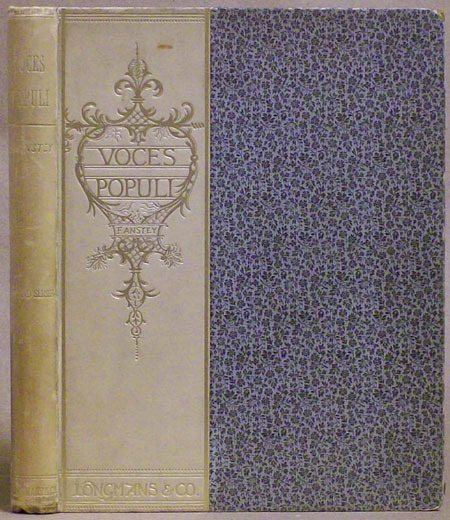 """VOCES POPULI [REPRINTED FROM """"PUNCH""""] ... SECOND SERIES. F. Anstey, Thomas Anstey Guthrie."""