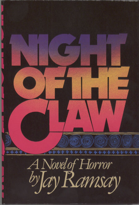"""NIGHT OF THE CLAW by Jay Ramsey [pseudonym]. Ramsey Campbell, """"Jay Ramsey."""""""
