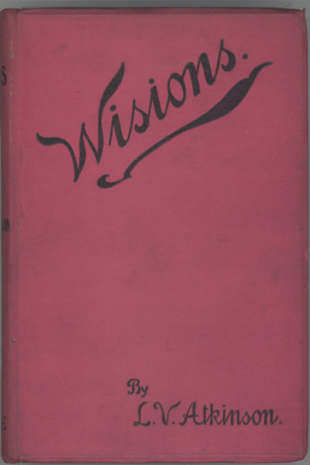 """""""WISIONS"""": A SELECTION OF STORIES. L. Vero Atkinson."""