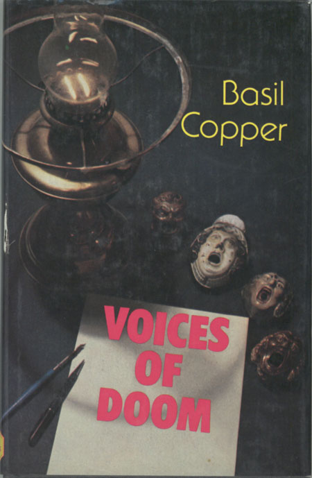 VOICES OF DOOM: TALES OF TERROR AND THE UNCANNY. Basil Copper.