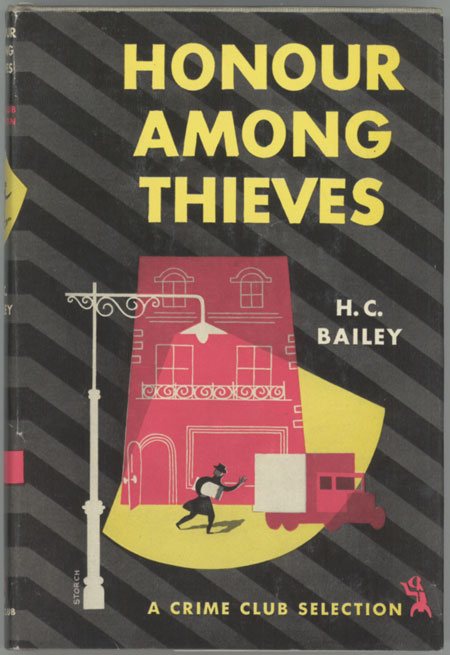 HONOUR AMONG THIEVES. Bailey.