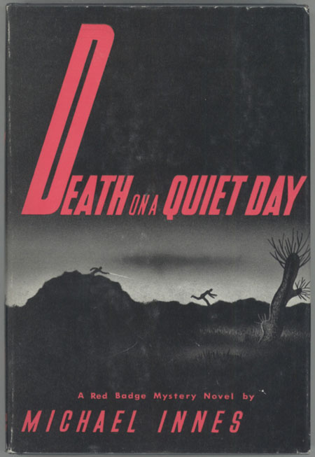 DEATH ON A QUIET DAY. Michael Innes, John Innes Mackintosh Stewart.