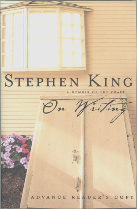 ON WRITING ... A MEMOIR OF THE CRAFT. Stephen King.