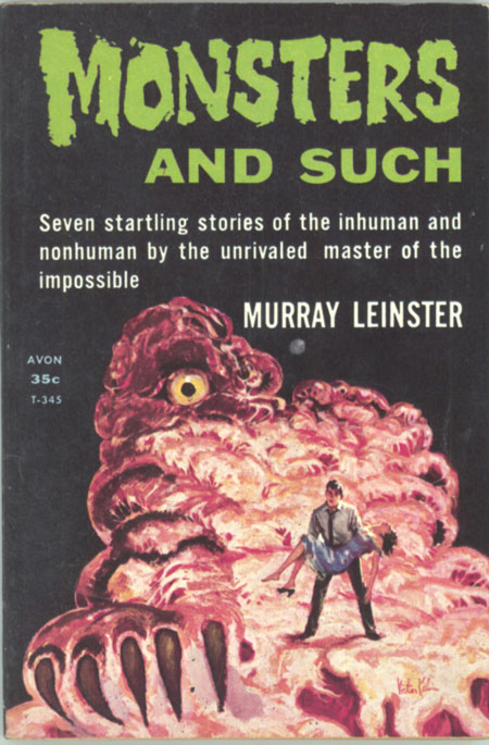 MONSTERS AND SUCH. Murray Leinster, William Fitzgerald Jenkins.