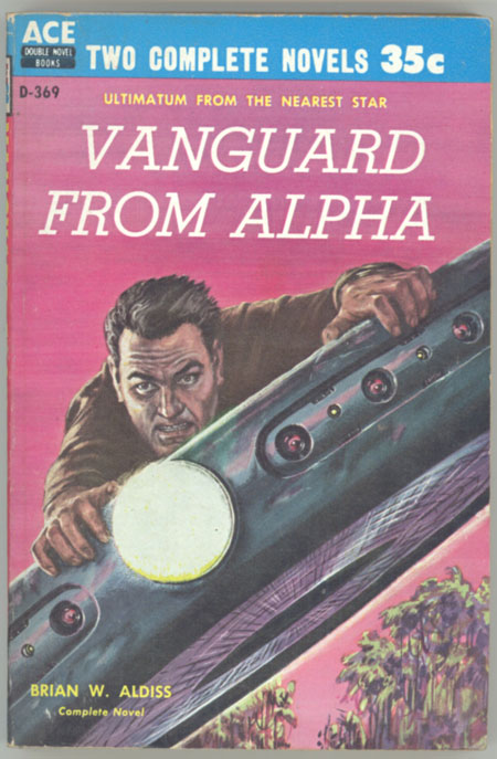 VANGUARD FROM ALPHA. Brian Aldiss.