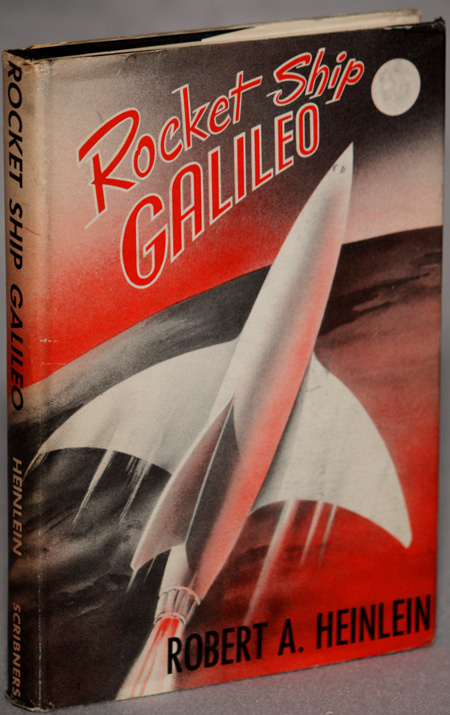 ROCKET SHIP GALILEO. Robert A. Heinlein.