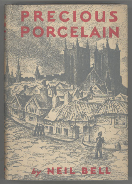 PRECIOUS PORCELAIN. Neil Bell, which was apparently a. pen name for Stephen H. Critten Stephen Southwold.