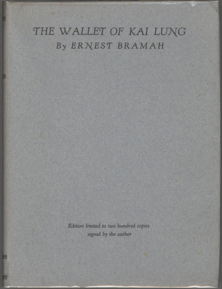 THE WALLET OF KAI LUNG ... With an Introduction by Grant Richards. Ernest Bramah, Ernest Bramah Smith.