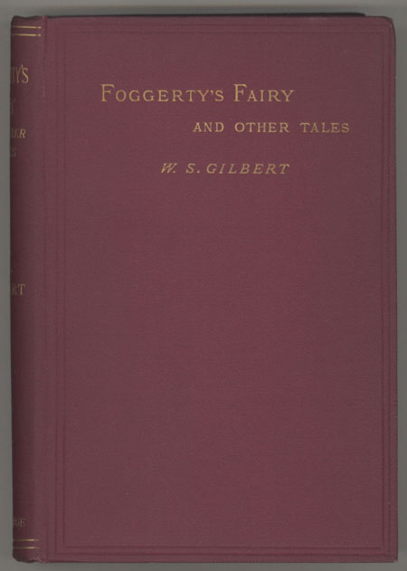 FOGGERTY'S FAIRY AND OTHER TALES. Gilbert.
