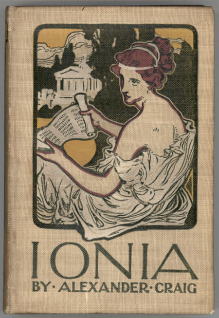 IONIA; LAND OF WISE MEN AND FAIR WOMEN. Alexander Craig.
