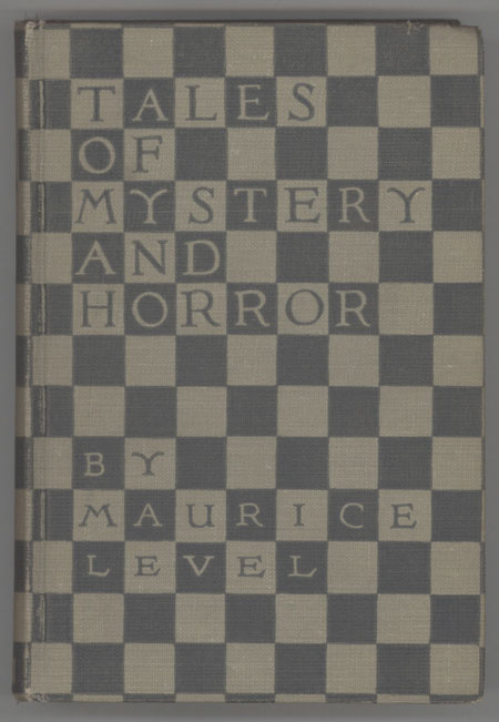 TALES OF MYSTERY AND HORROR. Maurice Level.