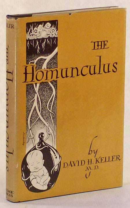 THE HOMUNCULUS. David Keller.
