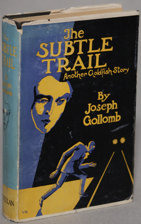 THE SUBTLE TRAIL. Joseph Gollomb.
