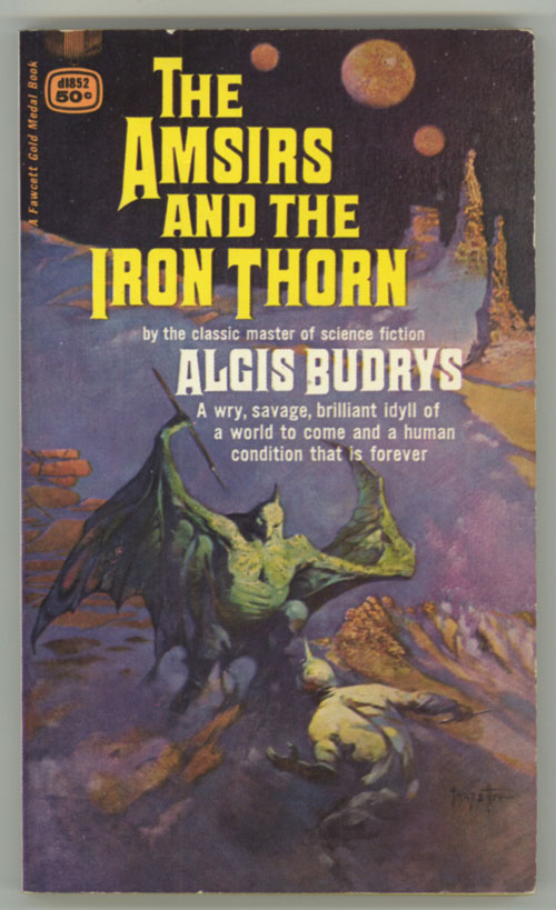 THE AMSIRS AND THE IRON THORN. Algis Budrys.