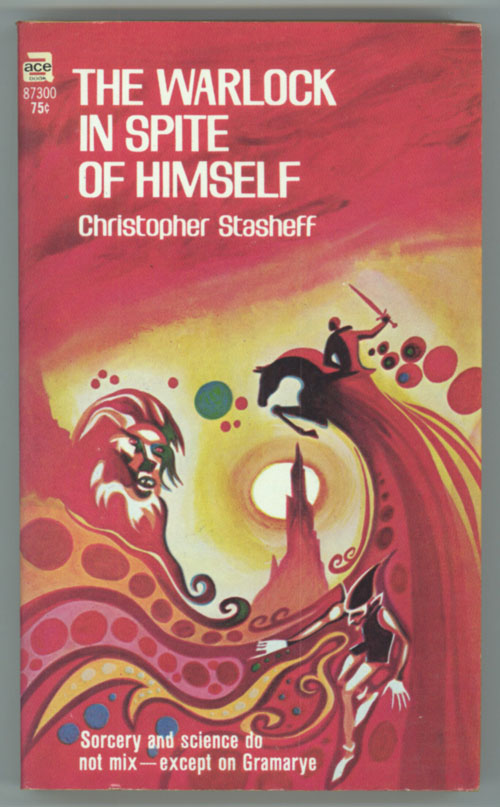THE WARLOCK IN SPITE OF HIMSELF. Christopher Stasheff.