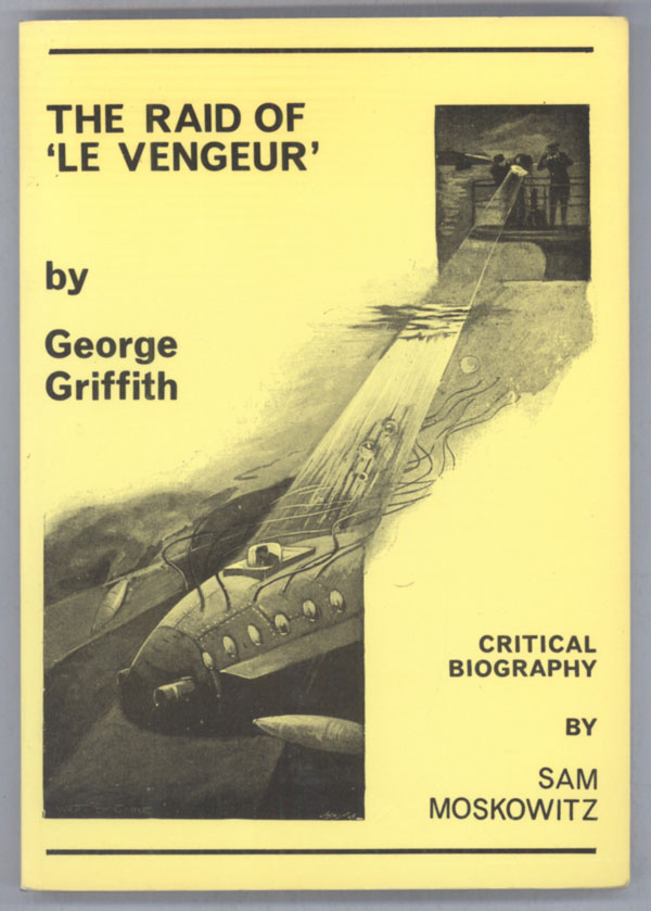 THE RAID OF 'LE VENGEUR' AND OTHER STORIES. George Griffith, George Chetwynd Griffith-Jones.