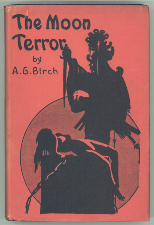 THE MOON TERROR. A. G. Birch.