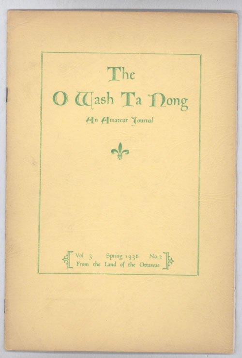 THE. Spring 1938 . O-WASH-TA-NONG, George W. Macauley, number 2 volume 3.