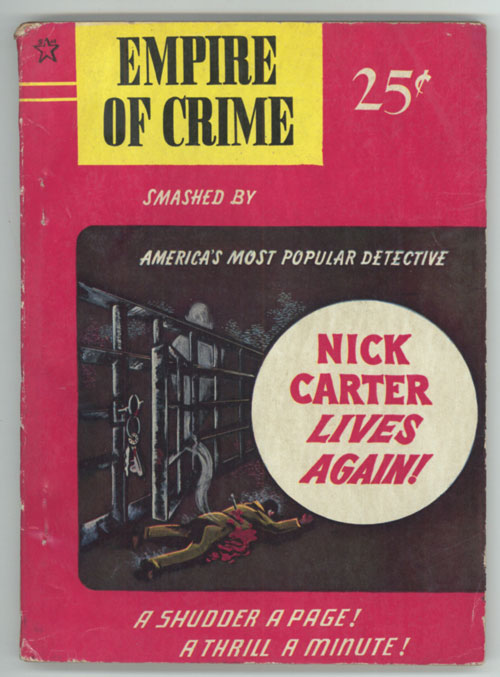 EMPIRE OF CRIME! By Nicholas Carter [pseudonym]. here house pseudonym, Richard Wormser.