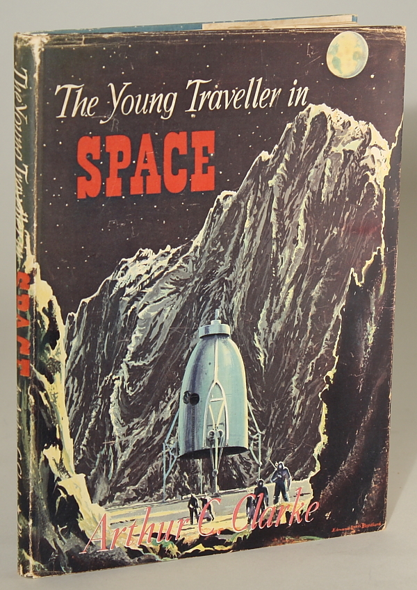 THE YOUNG TRAVELLER IN SPACE. Arthur C. Clarke.