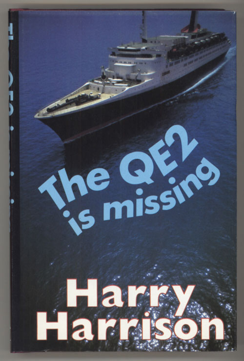 THE QE2 IS MISSING. Harry Harrison.