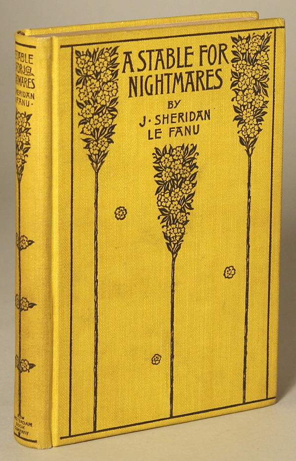 A STABLE FOR NIGHTMARES OR WEIRD TALES by J. Sheridan Le Fanu ... Sir Charles Young, Bart. and Others. Anonymously Edited Anthology.