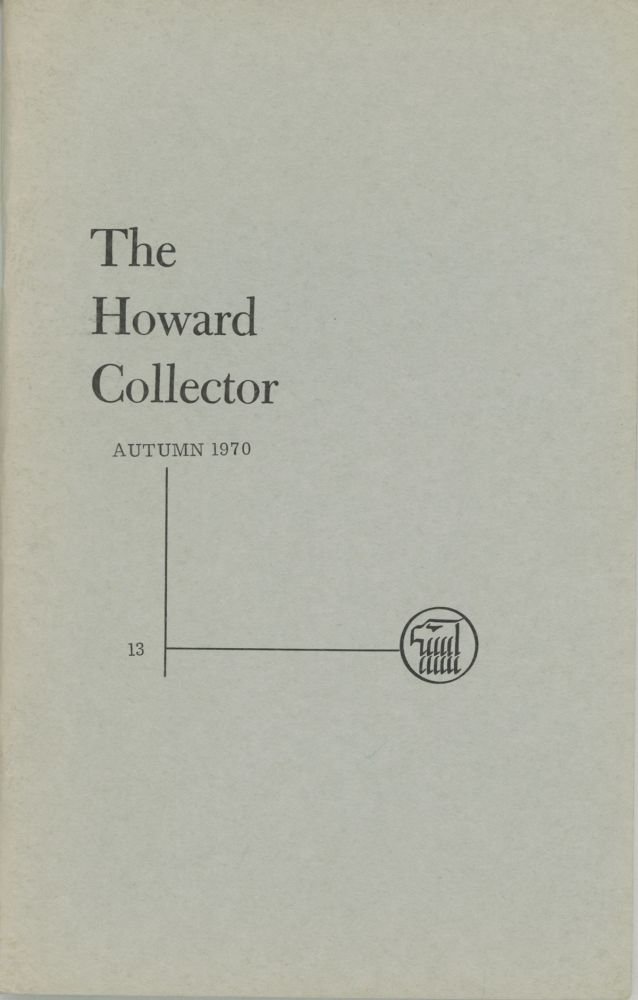 THE. Autumn 1970 . HOWARD COLLECTOR, Glenn Lord, number 1 [whole number 13 volume 3.