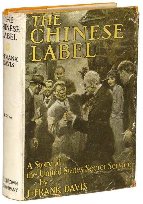 THE CHINESE LABEL. J. Frank Davis, James Francis.