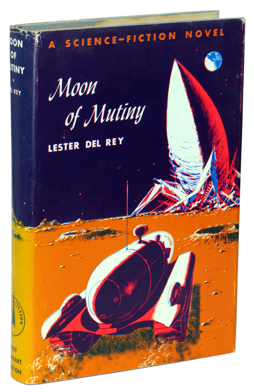MOON OF MUTINY. Lester Del Rey.