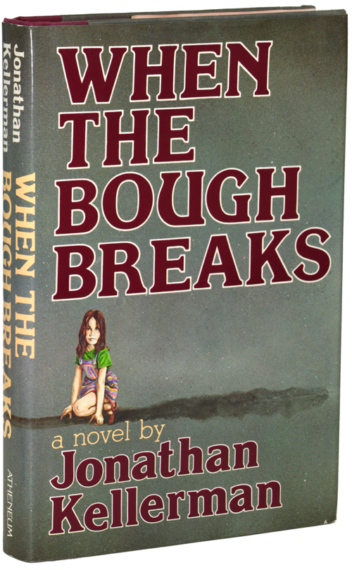 WHEN THE BOUGH BREAKS. Jonathan Kellerman.