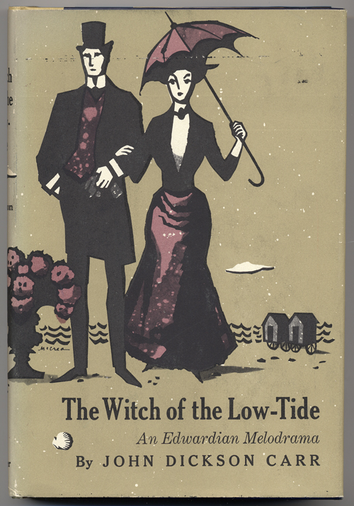 THE WITCH OF THE LOW-TIDE. John Dickson Carr.
