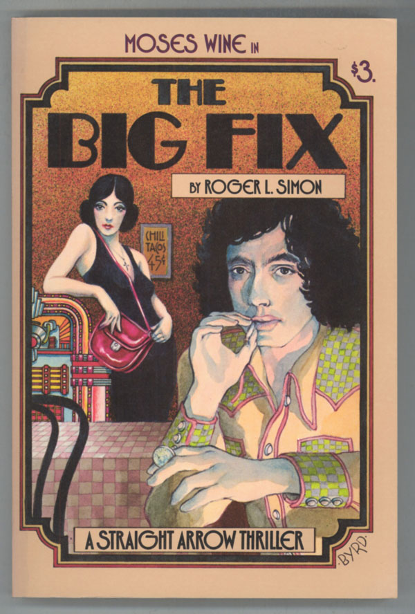 THE BIG FIX. Roger L. Simon.