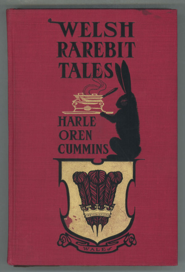 WELSH RAREBIT TALES. Harle Oren Cummins.