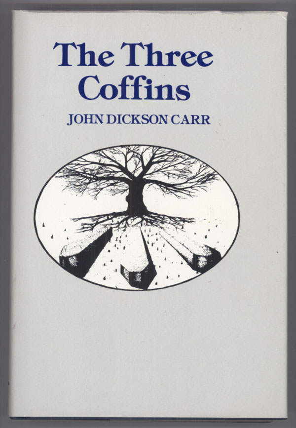 THE THREE COFFINS ... With a New Introduction by Joan Kahn. John Dickson Carr.