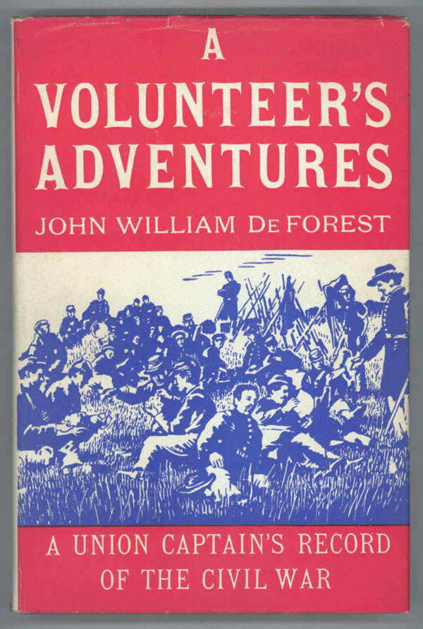 Image result for A Volunteer's Adventures: A Union Captain's Record of the Civil War, John William De Forest,