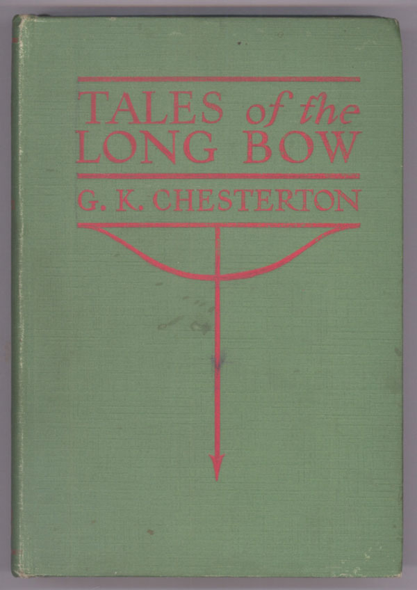 TALES OF THE LONG BOW. Chesterton.