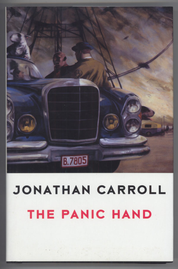 THE PANIC HAND. Jonathan Carroll.