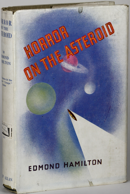 THE HORROR ON THE ASTEROID AND OTHER TALES OF PLANETARY HORROR. Edmond Hamilton.