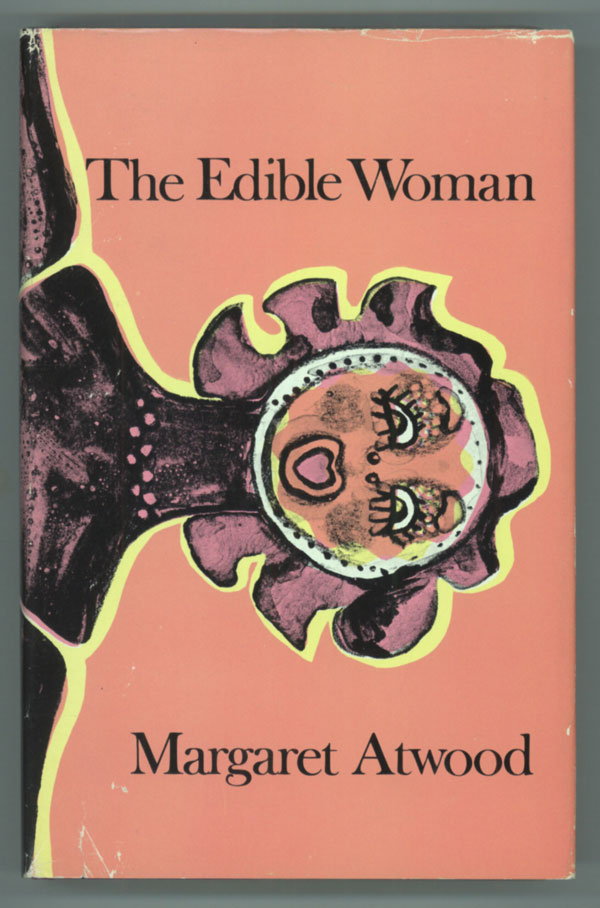 THE EDIBLE WOMAN. Margaret Atwood.