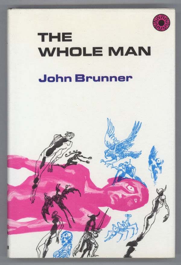 THE WHOLE MAN. John Brunner.