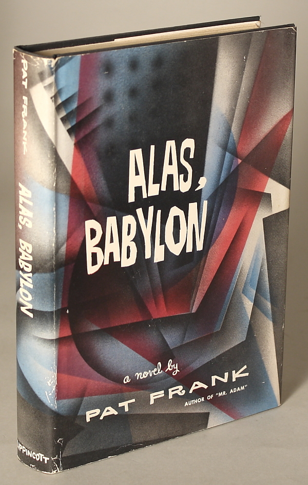 alas babylon annotated reading Alas, babylon is an anti-nuclear war novel that nevertheless valorizes the heroic american male soldier/leader will pattons reading of the novel is alas.
