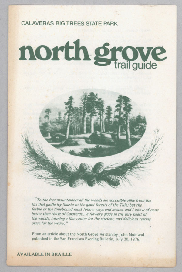 North Grove trail guide --- Calaveras ... [caption title]. CALIFORNIA. DEPARTMENT OF PARKS AND RECREATION.