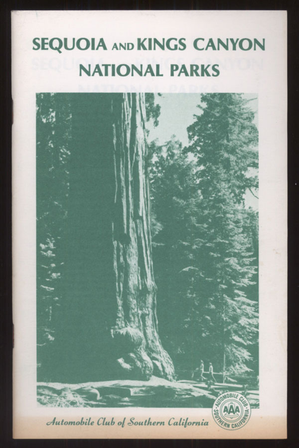 Sequoia and Kings Canyon National Parks. AUTOMOBILE CLUB OF SOUTHERN CALIFORNIA.