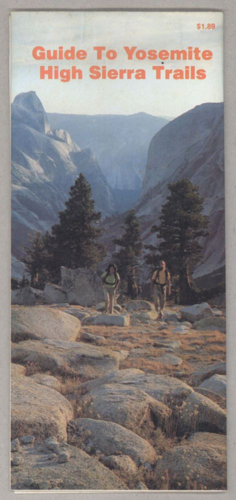 Guide to Yosemite High Sierra trails [cover title]. RICHARD REITNAUER, compiler.