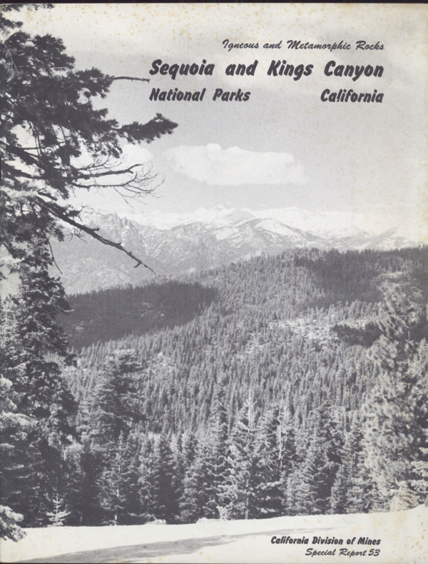 Igneous and metamorphic rocks of parts of Sequoia and Kings Canyon National Parks, California by Donald C. Ross. DONALD CLARENCE ROSS.