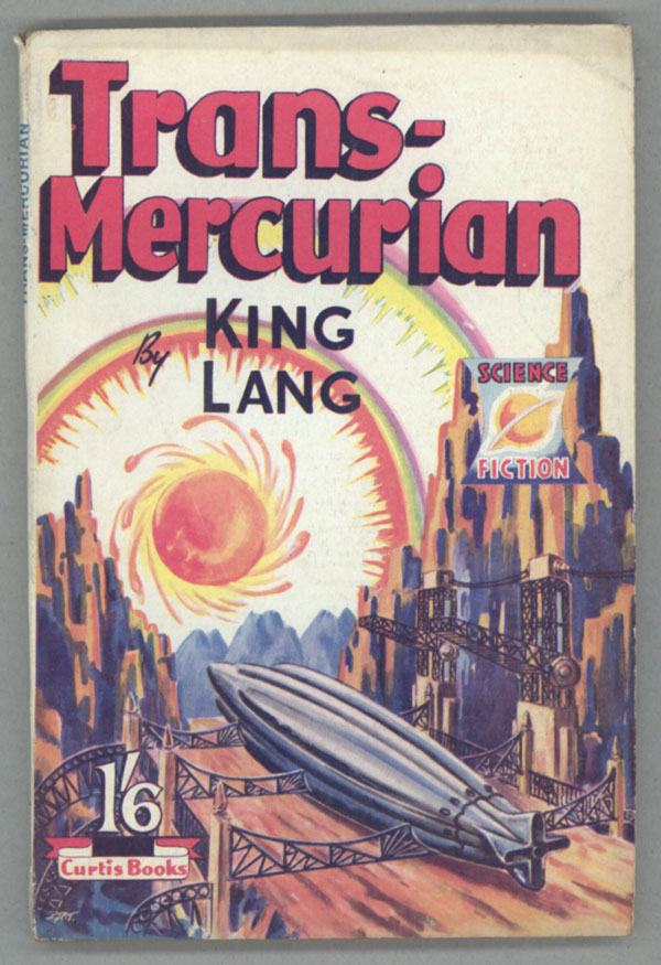 TRANS-MERCURIAN. By King Lang [pseudonym].