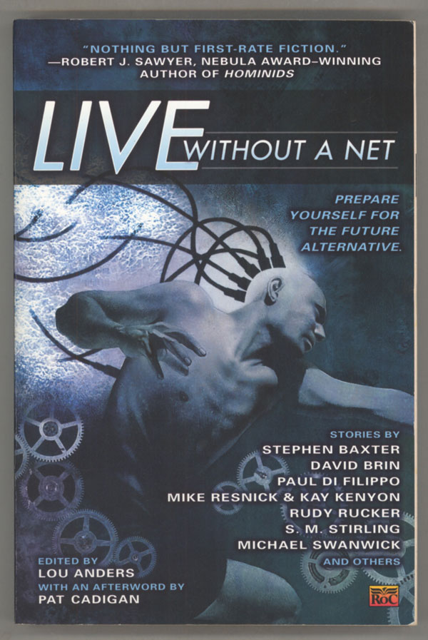 LIVE WITHOUT A NET. Lou Anders.