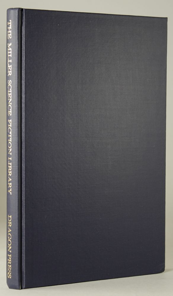 CATALOGUE OF THE FANTASY AND SCIENCE FICTION LIBRARY OF THE LATE P. SCHUYLER MILLER. Currey, compiler.