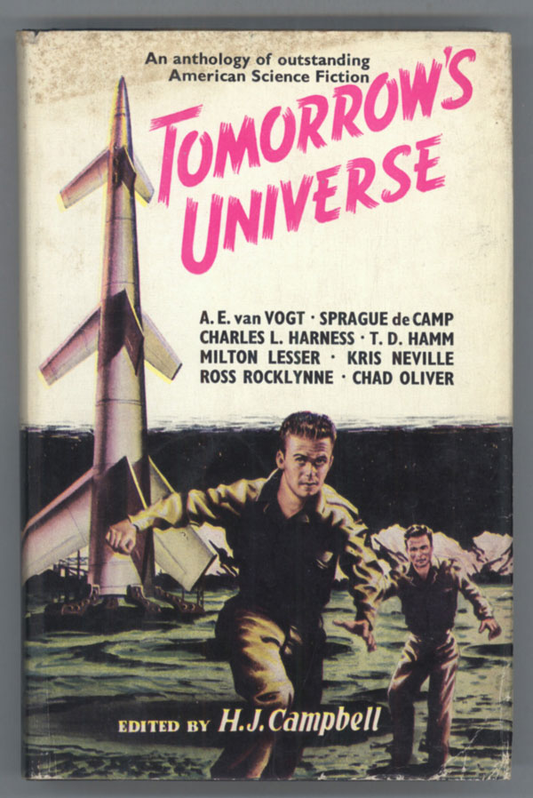 TOMORROW'S UNIVERSE: A SCIENCE FICTION ANTHOLOGY. Campbell, J.