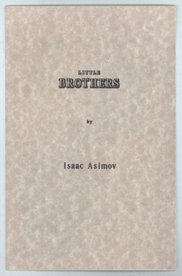 LITTLE BROTHERS. Isaac Asimov.